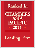 Ranked in Chambers Asia Pacific 2014 – Leading Firm